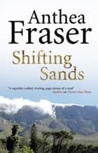 Shifting Sands ebook by Anthea Fraser