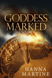Goddess Marked ebook by Hanna Martine