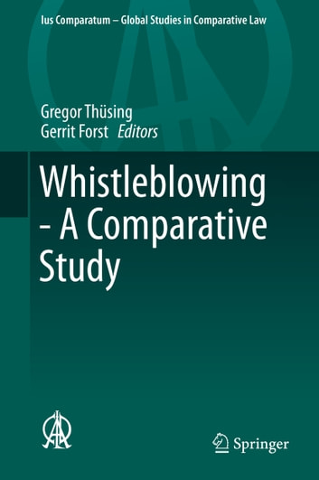 Whistleblowing - A Comparative Study ebook by