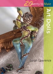 Art Dolls ebook by Sarah Lawrence