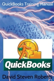 Quickbooks for those who refuse to be called Dumb ebook by David Steven Roberts