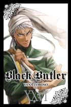 Black Butler, Vol. 26 ebook by Yana Toboso
