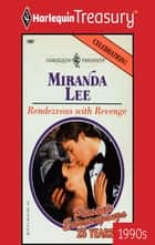 Rendezvous with Revenge ebook by Miranda Lee