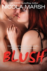 Blush ebook by Nicola Marsh