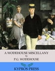 A Wodehouse Miscellany: Articles & Stories