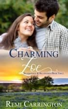 Charming Zoe ebook by Remi Carrington