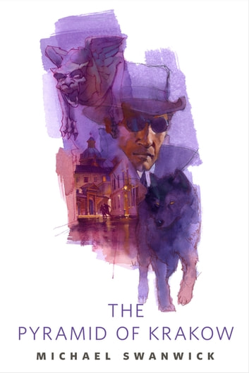 The Pyramid of Krakow - A Tor.Com Short Story ebook by Michael Swanwick