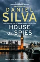 House of Spies ekitaplar by Daniel Silva