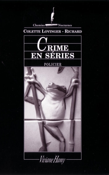 Crime en séries - LES LAJOY, VOL.6 ebook by Colette Lovinger-Richard