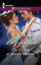 The Return of Lord Conistone ebook by Lucy Ashford