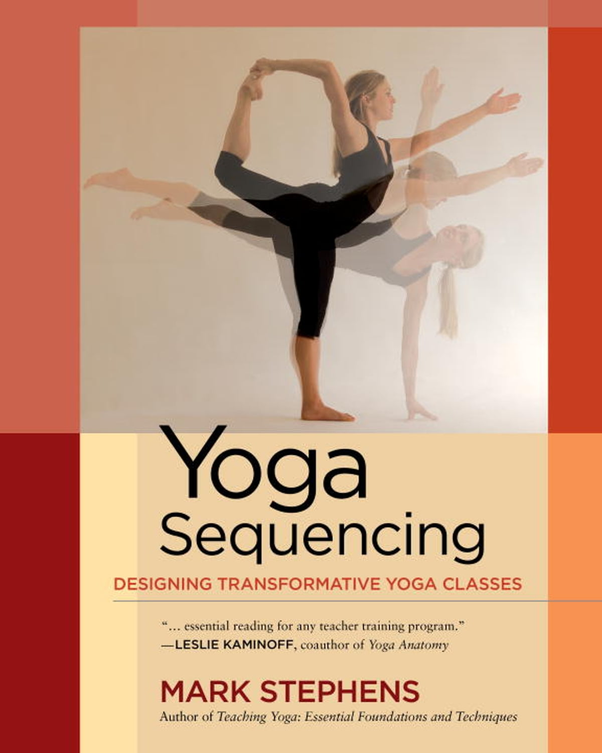 Mark Stephens Yoga Sequencing Book Cover