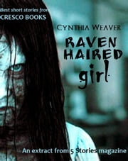 Raven haired girl - 5 Stories e-magazine, #1 ebook by Gregory Samsa