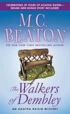 The Walkers of Dembley - An Agatha Raisin Mystery ebook by M. C. Beaton