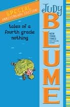 Tales of a Fourth Grade Nothing ebook by Judy Blume