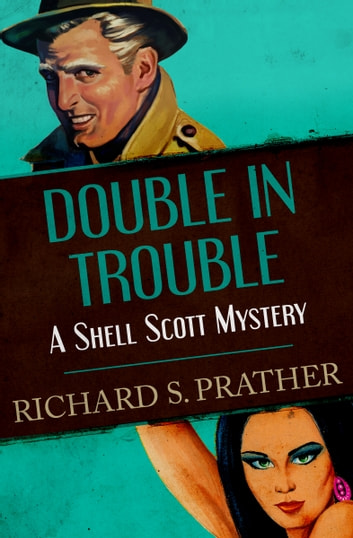 Double in Trouble ebook by Richard S. Prather