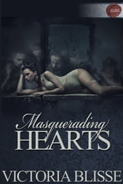 Masquerading Hearts ebook by Victoria Blisse