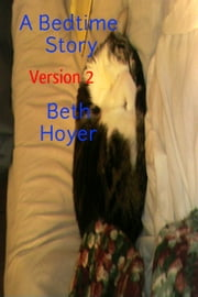 A Bedtime Story Version 2 ebook by Beth Hoyer