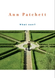 What Now? ebook by Ann Patchett