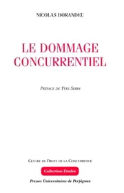 Le dommage concurrentiel ebook by Nicolas Dorandeu