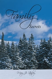 Family Secrets ebook by Mary Jo Stanley
