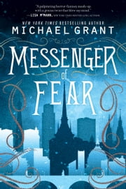 Messenger of Fear ebook by Michael Grant