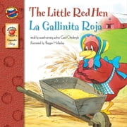 The Little Red Hen - La Gallinita Roja ebook by Carol Ottolenghi