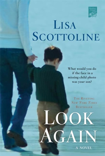 Look Again - A Novel ebook by Lisa Scottoline