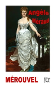 Angèle Méraud ebook by Charles Mérouvel
