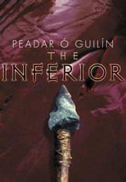 The Inferior ebook by Peadar O. Guilin