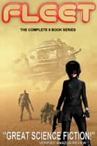 The Fleet (8 Book Edition) - The Fleet ebook by John Macallen Davis