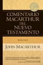 Romanos eBook by John MacArthur