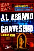 Gravesend ebook by J.L. Abramo