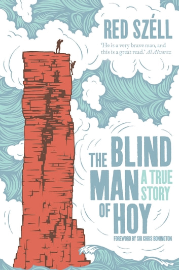 The Blind Man of Hoy ebook by Red Szell
