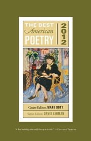 The Best American Poetry 2012 - Series Editor David Lehman ebook by David Lehman, Mark Doty
