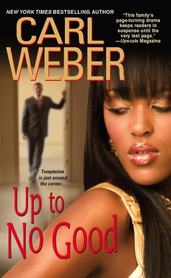 Up To No Good ebook by Carl Weber