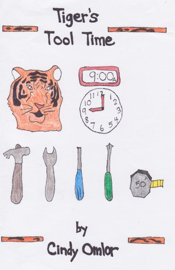 Tiger's Tool Time ebook by Cindy Omlor