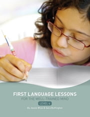 First Language Lessons for the Well-Trained Mind: Level 4 Instructor Guide ebook by Jessie Wise,Sara Buffington