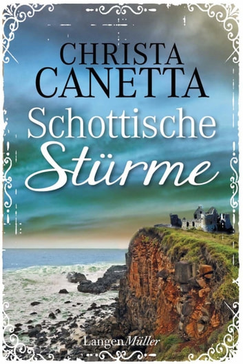 Schottische Stürme - Roman ebook by Christa Canetta