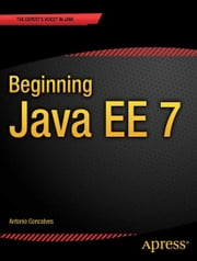 Beginning Java EE 7 ebook by Antonio Goncalves