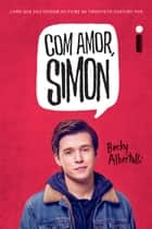 Com amor, Simon eBook by Becky Albertalli