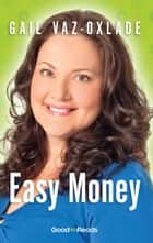 Easy Money ebook by