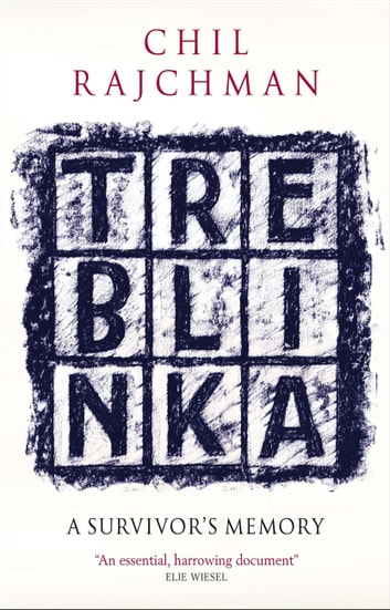 Treblinka ebook by Chil Rajchman