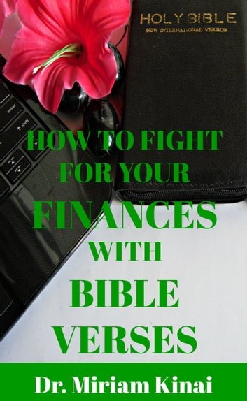 How To Fight For Your Finances With Bible Verses By Miriam Kinai