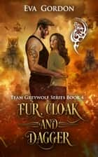 Fur, Cloak and Dagger ebook by