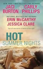 Hot Summer Nights ebook by Jaci Burton, Jessica Clare, Erin McCarthy,...