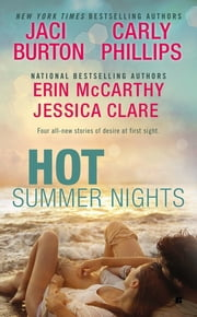 Hot Summer Nights ebook by Jaci Burton,Jessica Clare,Erin McCarthy,Carly Phillips