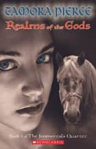The Realms of the Gods ebook by Tamora Pierce