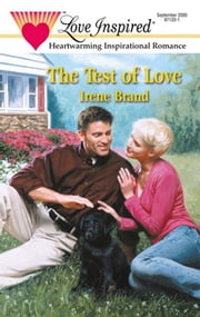 The Test of Love (Mills & Boon Love Inspired)
