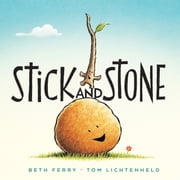 Stick and Stone ebook by Beth Ferry,Tom Lichtenheld