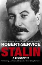 Stalin - A Biography ebook by Robert Service